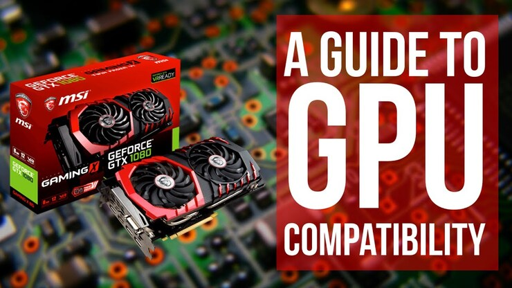 graphics card compatibility with Motherboard